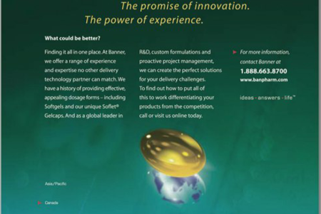 Banner Pharmaceuticals – is a global leader in the development of value-added drug delivery systems that underwent a major repositioning. A total integrated marketing communications program developed by Jolt Interactive was instrumental in helping them make the transition. Consistent brand message throughout the materials was critical.